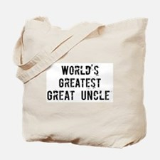 Worlds Greatest Great Uncle Tote Bag