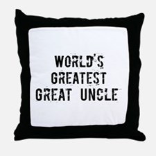 Worlds Greatest Great Uncle Throw Pillow