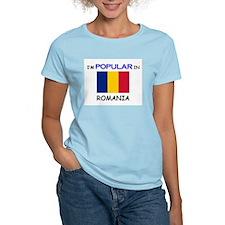 I'm Popular In ROMANIA T-Shirt