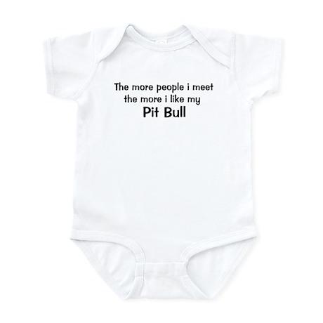 I like my Pit Bull Infant Bodysuit