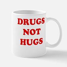 drugs not hugs Mug