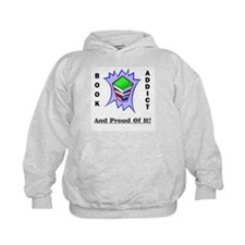 Book Addict (and proud of it) Hoodie