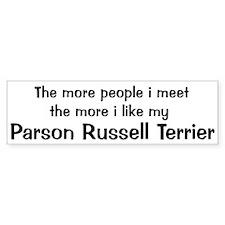 I like my Parson Russell Terr Bumper Bumper Sticker