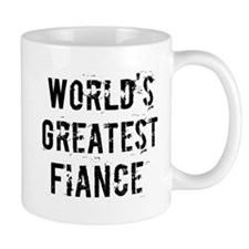 Worlds Greatest Fiance Mug
