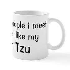 I like my Shih Tzu Mug
