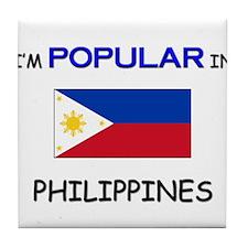 I'm Popular In PHILIPPINES Tile Coaster