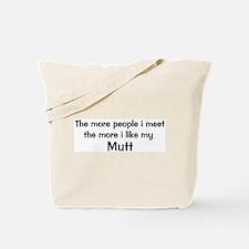 I like my Mutt Tote Bag