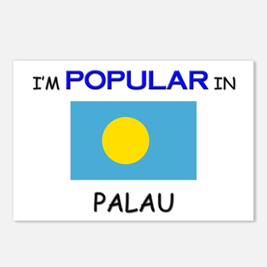 I'm Popular In PALAU Postcards (Package of 8)