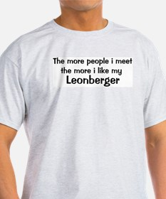 I like my Leonberger T-Shirt