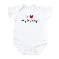 I Love my hubby! Infant Bodysuit