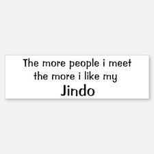 I like my Jindo Bumper Bumper Bumper Sticker