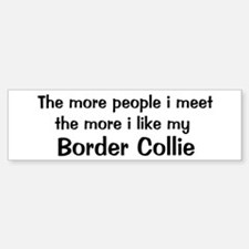 I like my Border Collie Bumper Car Car Sticker