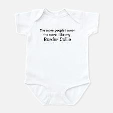 I like my Border Collie Infant Bodysuit