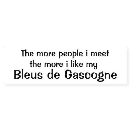 I like my Bleus de Gascogne Bumper Sticker