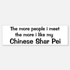 I like my Chinese Shar Pei Bumper Bumper Bumper Sticker