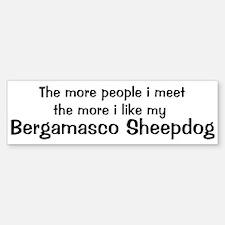 I like my Bergamasco Sheepdog Bumper Bumper Bumper Sticker