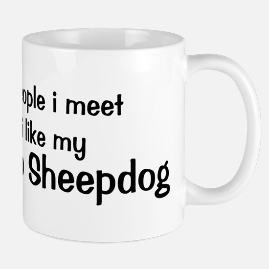 I like my Bergamasco Sheepdog Mug