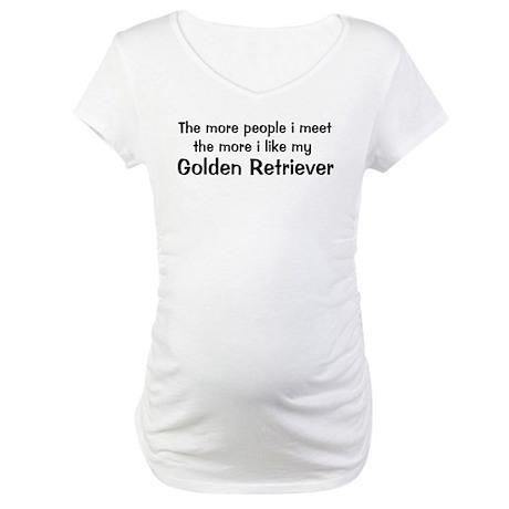 I like my Golden Retriever Maternity T-Shirt
