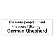 I like my German Shepherd Bumper Bumper Sticker