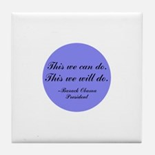This We Will Do Tile Coaster