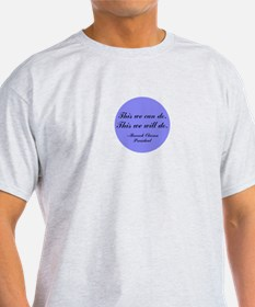 This We Will Do T-Shirt
