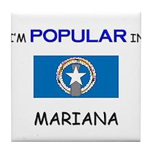 I'm Popular In MARIANA Tile Coaster