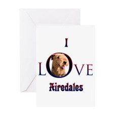 Airedale I Love Greeting Card
