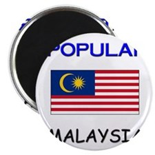 "I'm Popular In MALAYSIA 2.25"" Magnet (10 pack)"