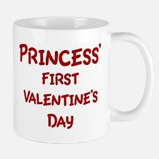 Princesss First Valentines Da Mug