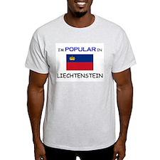 I'm Popular In LIECHTENSTEIN T-Shirt