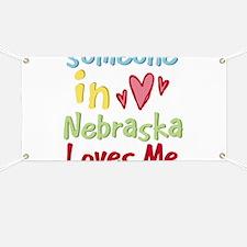 Someone in Nebraska Loves Me Banner