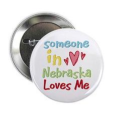 """Someone in Nebraska Loves Me 2.25"""" Button"""