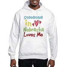 Someone in Nebraska Loves Me Hoodie