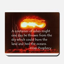 Hopi Prophecy - Ashes Mousepad