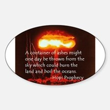 Hopi Prophecy - Ashes Oval Decal