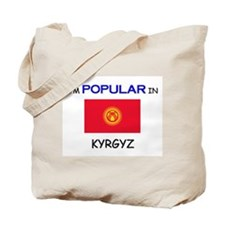 I'm Popular In KYRGYZ Tote Bag