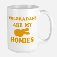 Coloradans are my homies Large Mug