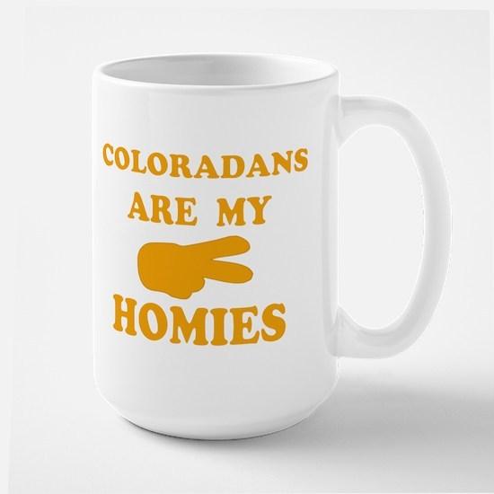 Coloradans are my homies Large Mug