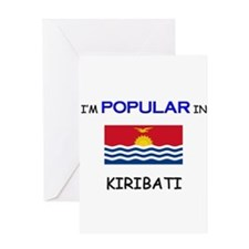 I'm Popular In KIRIBATI Greeting Card