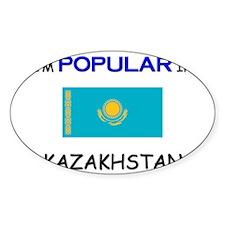 I'm Popular In KAZAKHSTAN Oval Decal
