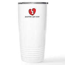 Valentine's Day Sucks Travel Mug