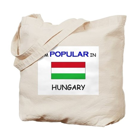 I'm Popular In HUNGARY Tote Bag