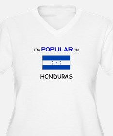 I'm Popular In HONDURAS T-Shirt