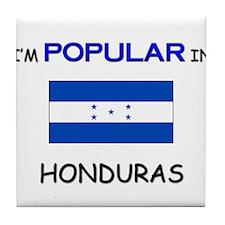 I'm Popular In HONDURAS Tile Coaster