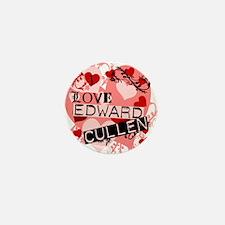 I Love Edward Cullen Mini Button