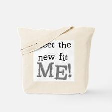 Fit New Me Tote Bag
