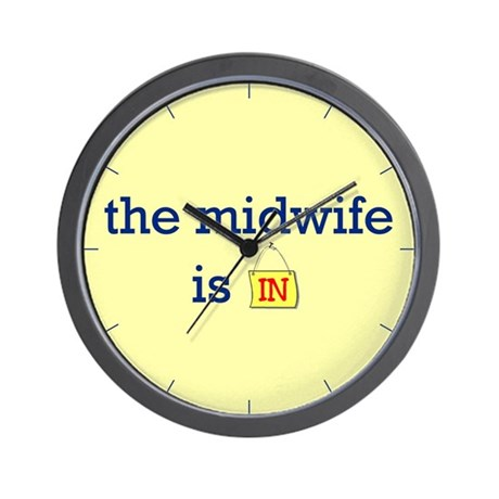 The Midwife Is In Wall Clock
