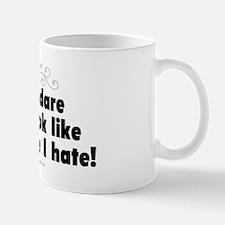 How Dare You... Mug