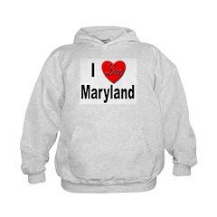 I Love Maryland Kids Hoodie
