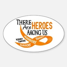Heroes Among Us KIDNEY CANCER Oval Decal